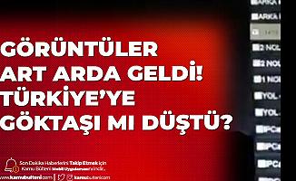 Son Dakika: Türkiye'ye Göktaşı Mı Düştü? Sosyal Medyayı Çalkalayan İddia