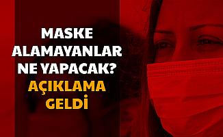Ücretsiz Maske Alamayanlar Dikkat: Açıklama Geldi (E Devlet'ten ve Hayat Eve Sığar Başvuru Sayfası)