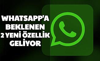 WhatsApp'a 2 Yeni Özellik