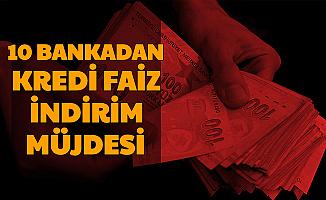 12 Bankadan Faiz İndirimi Duyurusu (Ziraat-Halk-Vakıf-Garanti-TEB-ING-Yapı Kredi-İş Bankası-Akbank-QNB)
