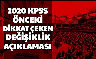 2020 KPSS Öncesi Dikkat Çeken Değişiklik Açıklaması!