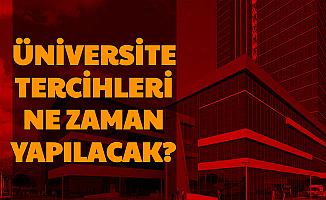 2020 YKS Üniversite Tercihleri Ne Zaman?