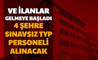 4 Şehre Sınavsız TYP Personeli Alımı Yapılacak: İŞKUR Başvuru Ekranı Açıldı