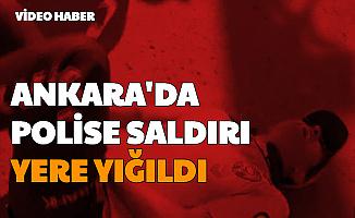 Acılar İçinde Yere Yığıldı: Ankara'da Polise Saldırı