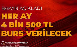 Bakan Varank Az Önce Açıkladı: Her Ay 4 Bin 500 TL Burs Verilecek