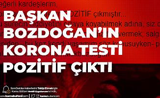 Belediye Başkanı Bozdoğan'ın Koronavirüs Testi Pozitif Çıktı