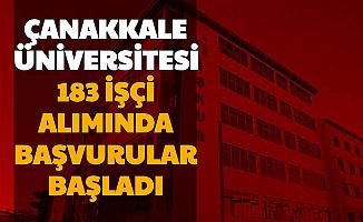 Çanakkale Onsekiz Mart Üniversitesi'ne 183 İşçi Alımı Başladı (Temizlk-Güvenlik-Hasta Bakım Personeli)