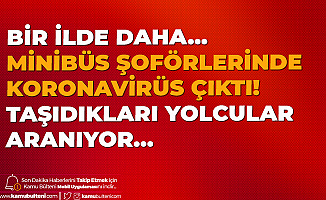 Diyarbakır'da 10 Minibüs Sürücüsünde Koronavirüs Çıktı! Taşıdıkları Yolcular Aranıyor