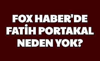 Fatih Portakal Neden Yok? Fox TV Ana Haber'den İstifa mı Etti?