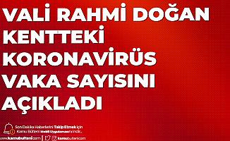 Hatay Valisi Kentteki Koronavirüs Vaka Sayısını Açıkladı