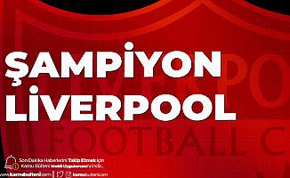 İngiltere Premier Lig'de Şampiyon Liverpool Oldu