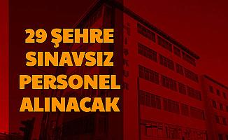 İŞKUR Duyurdu: 29 Şehre Sınavsız Personel Alımı Başvurusu Bugün Başladı