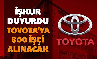 İŞKUR Duyurdu: Toyota'ya 800 Bin İşçi Alımı Yapılacak-İşte Toyota İş İlanları Başvuru Şartları ve Şekli