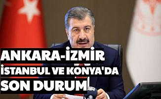 İstanbul , Ankara , Konya ve İzmir'de Korona Salgınında Son Vaka Durumu Açıklandı
