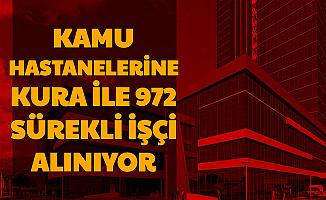 Kamu Hastanelerine İŞKUR'dan 972 İşçi Alımı Başladı (Hizmetli-Güvenlik Görevlisi-İşçi)