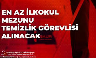 Osmaniye Korkut Ata Üniversitesi'ne En Az İlkokul Mezunu Temizlik Görevlisi Alınacak