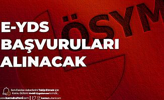 ÖSYM'den Duyuru Geldi! e-YDS 2020/8 Başvuruları Başladı
