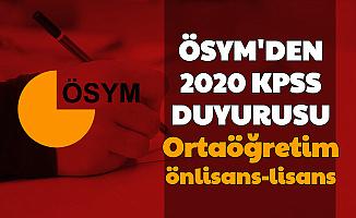 ÖSYM'den Ortaöğretim, Ön Lisans ve Lisans KPSS Duyurusu 2020