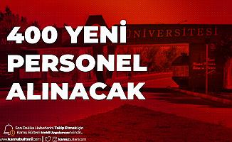 Sivas Cumhuriyet Üniversitesi'ne 400 Yeni Personel Alımı Yapılacak
