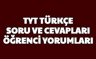 TYT Türkçe Soruları Cevapları ve Öğrenci Yorumları (Nasıldı Kolay Mıydı Zor Muydu?)