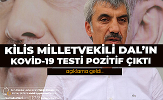 AK Partili Bir Vekil Daha Koronavirüse Yakalandı! Kilis Milletvekili Dal: Koronavirüs Testim Pozitif Çıktı