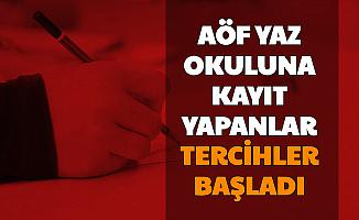Anadolu Üniversitesi AÖF Yaz Okulu Sınav Merkezi Tercihleri Başladı