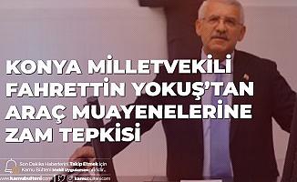 Araç Sahiplerinin Zam Tepkisine Konya Milletvekili Fahrettin Yokuş'tan Destek: Enflasyon Ortadayken!