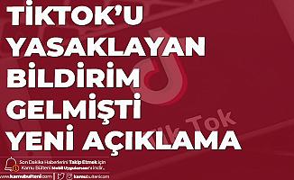 Çalışanlara Tiktok'u Yasaklayan Bildirim Göndermişlerdi: Yanlışlık Oldu