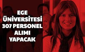 Ege Üniversitesi 307 Personel Alımı Başvurusu Başladı
