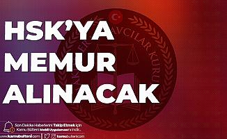 HSK Memur Alımı için Başvuru İşlemleri 13-17 Temmuz'da Gerçekleşecek