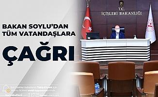İçişleri Bakanı Süleyman Soylu: Düğün , Nikah, Toplantı Gibi Her Türlü Etkinliklerde Bunlara Dikkat!
