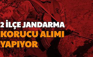 İki İlçe Jandarma'ya Korucu Alımı Yapılacak