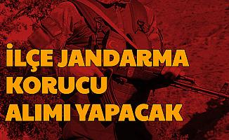 İlçe Jandarma Korucu Alımı Yapacak: Son Başvuru 14 Temmuz'da