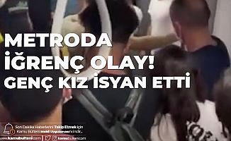 İstanbul'da Metroda İğrenç Olay! Cinsel Tacize Uğrayan Genç Kız İsyan Etti