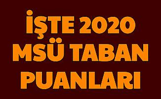 İşte 2020 MSÜ Subay Astsubay Taban Puanları