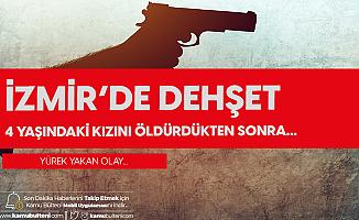 İzmir'de Kan Donduran Olay! 4 Yaşındaki Çocuğunu Öldürüp, İntihar Etti
