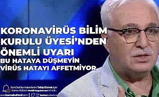 Koronavirüs Bilim Kurulu Üyesi Prof. Dr. Özlü'den Maske Uyarısı