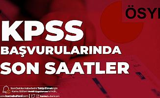 KPSS Lisans Başvurularında Son Saatlere Girildi