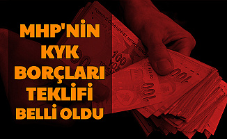 MHP'nin KYK Borçları Teklifi Belli Oldu
