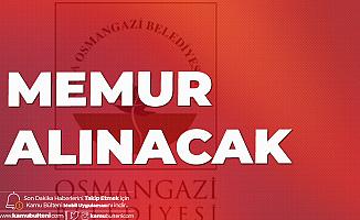 Osmangazi Belediyesi'ne Memur Alımı Yapılacak