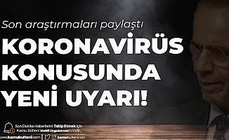 Prof. Dr. Mehmet Ceyhan'dan Koronavirüs Uyarısı: Ölüm Riskini Artıran Yaş Değil!