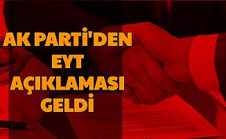Son Dakika Gelişmesi: AK Parti'den EYT Açıklaması Geldi