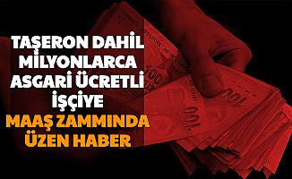 Son Dakika... Taşeron Dahil Milyonlarca Asgari Ücretliye Maaş Zammında Kötü Haber