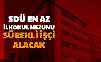 Süleyman Demirel Üniversitesi 70 Sürekli İşçi Alımı Yapacak