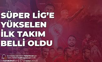Süper Lig'e Yükselen İlk Takım Belli Oldu! Hatayspor