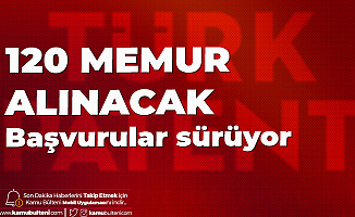 Türk Patent ve Marka Kurumu 120 Memur Alımı için Başvurular Devam Ediyor