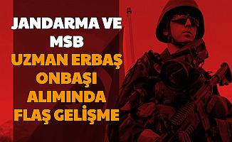 Uzman Çavuş Olmak İsteyenler Dikkat: Jandarma ve MSB Uzman Erbaş Uzman Onbaşı Alımında 1 İyi 1 Kötü Haber