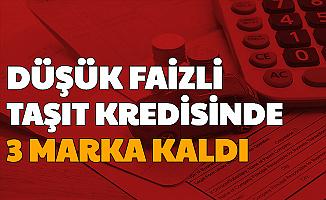 Vakıf, Halk ve Ziraat Bankası'nın Sıfır Araç Kampanyasında 3 Marka Kaldı (Düşük Faizli Taşıt Kredisi)