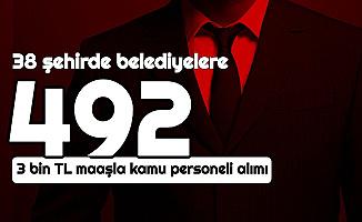 38 Şehirde Belediyelere 3-4 Bin TL Maaşla 492 Kamu Personeli Alımı