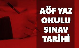 Anadolu Üniversitesi AÖF Yaz Okulu Sınav Tarihleri Açıklandı